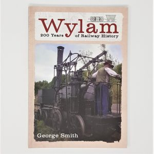 Wylam Railway History Book